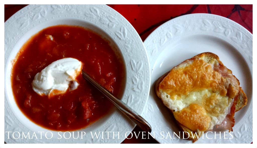 Tomato soup & oven sandwhiches