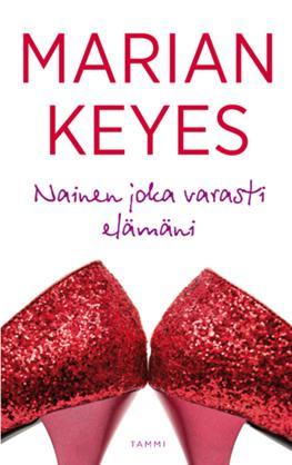 Marian Keyes – nainen joka rakastaa nuppivetimiä (+ enää kuukausi uuteen romaaniin!)