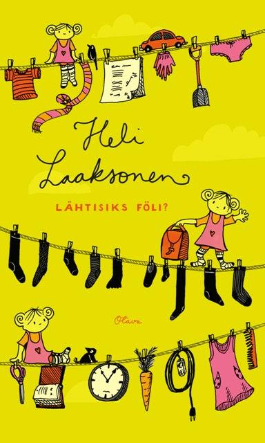 Heli Laaksonen: Lähtisiks föli? – kirja kuin kesämorsian