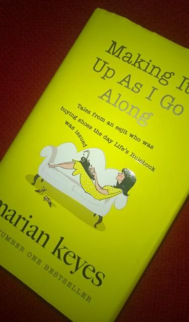 Marian Keyes: Making It Up As I go Along  eli kun suosikkikirjailija Kakslauttasessa kävi…