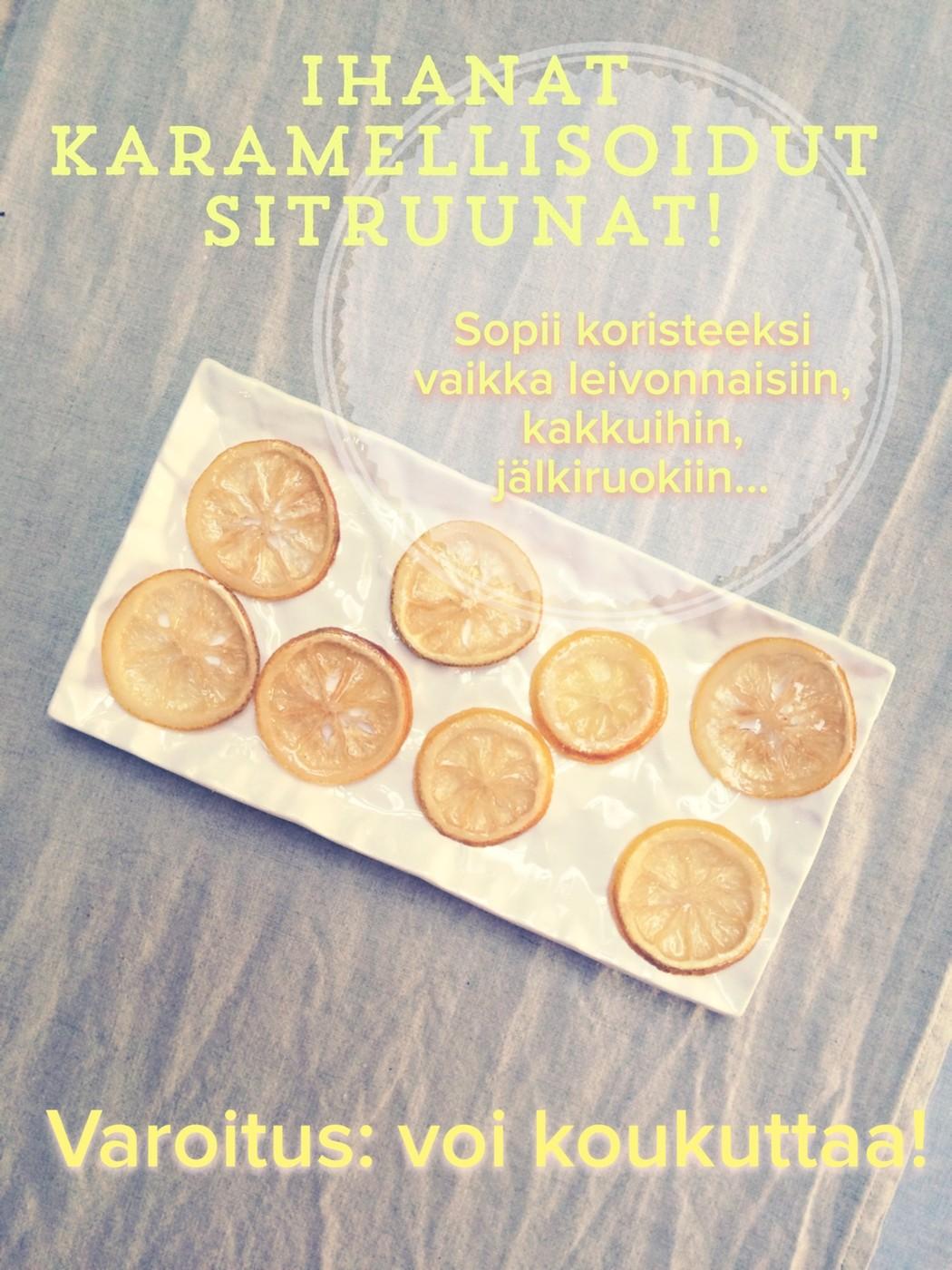 Taivaallisen kauniit (ja makeat) sitruunat.