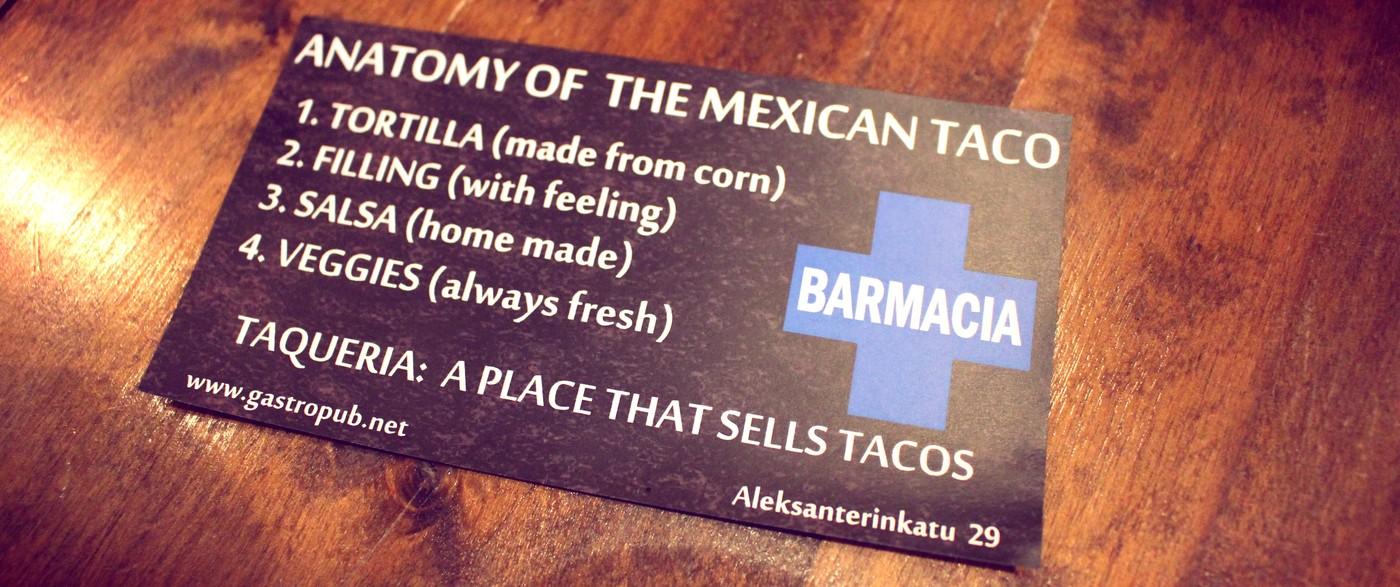Barmacia goes Taqueria