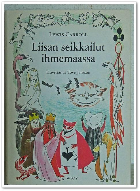Lewis Carrol, Liisan seikkailut ihmemaassa – Tove Janssonin kuvittamana ja sarjakuvana