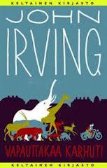 John Irving: Vapauttakaa karhut!