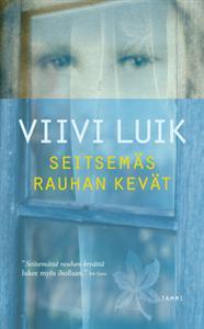 Viivi Luik: Seitsemäs rauhan kevät