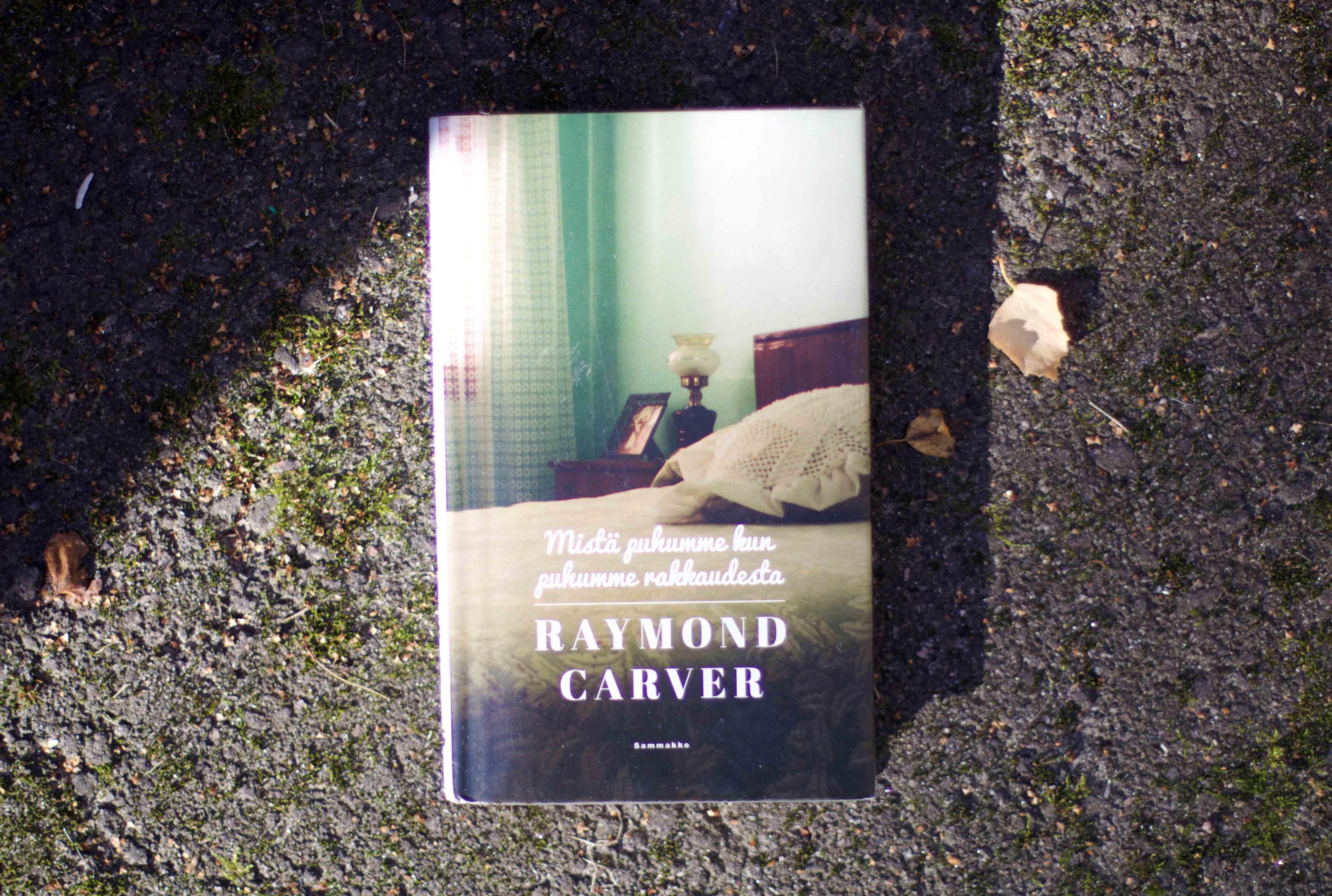 raymond carver mistä puhumme kun puhumme rakkaudesta