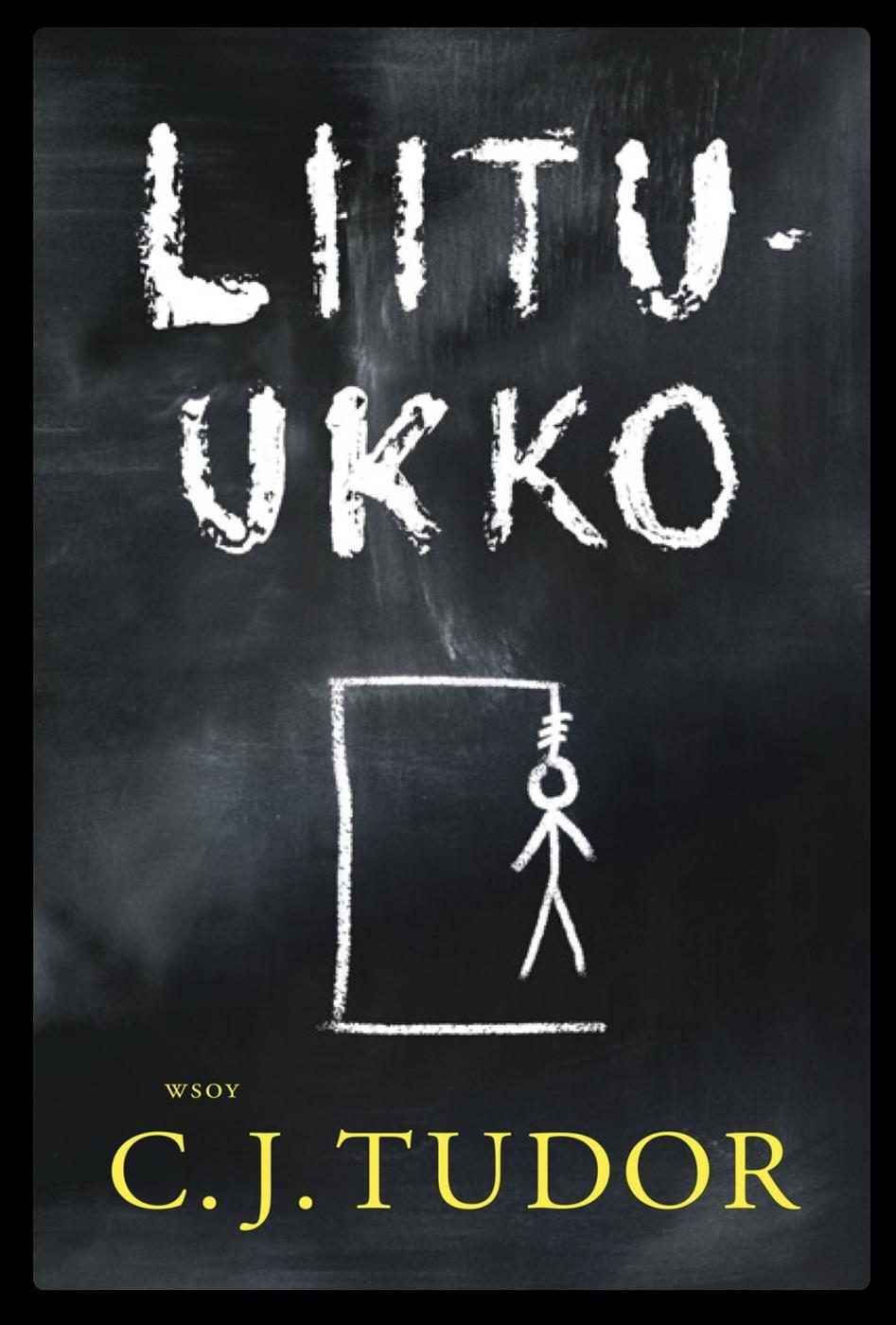 C.J.Tudor: Liitu-ukko