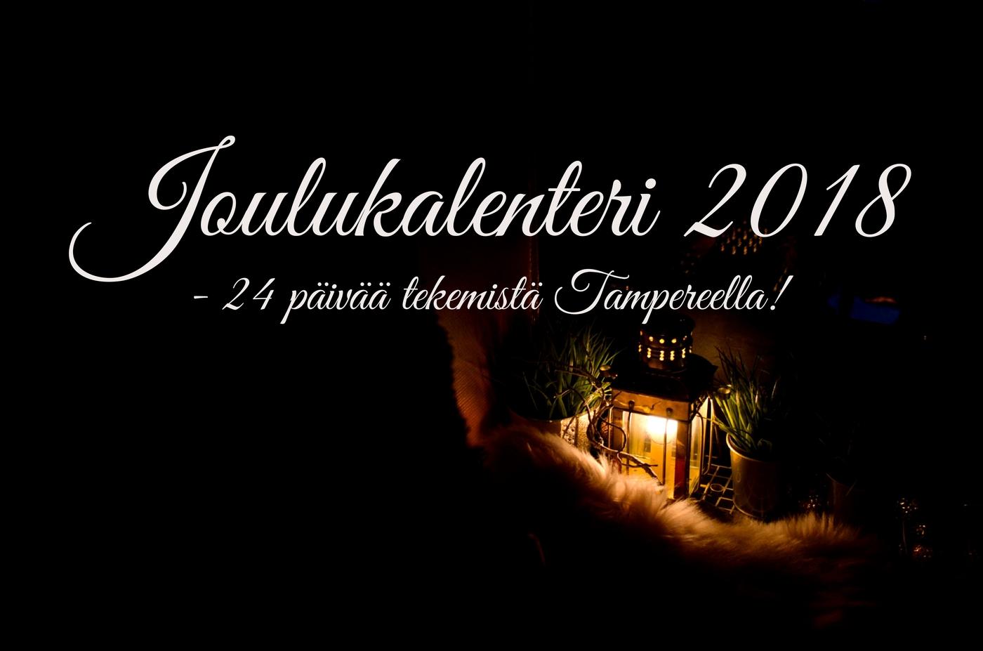 Joulukalenteri – 24 päivää tekemistä Tampereella!