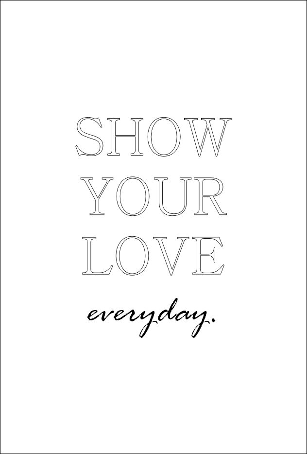 show_your_love_everyday_0.jpg