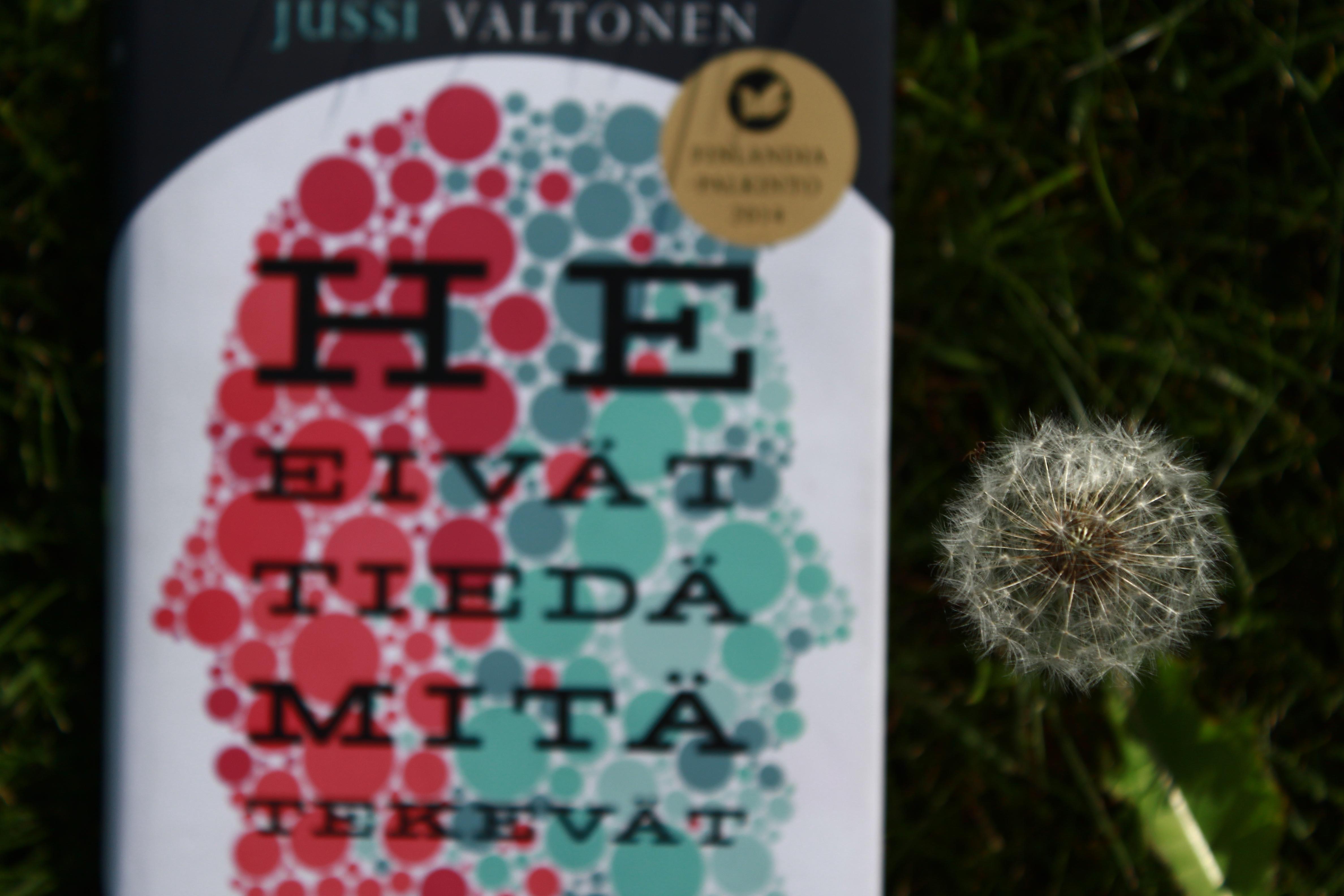 He eivät tiedä mitä tekevät, Jussi Valtonen (3).JPG