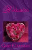 Rakkauden kieli – (rakkaus)tankki täyteen