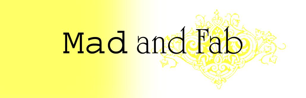 Mad & Fab