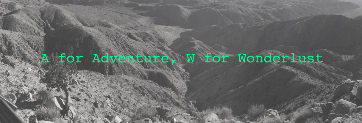 A for Adventure W for Wonderlust