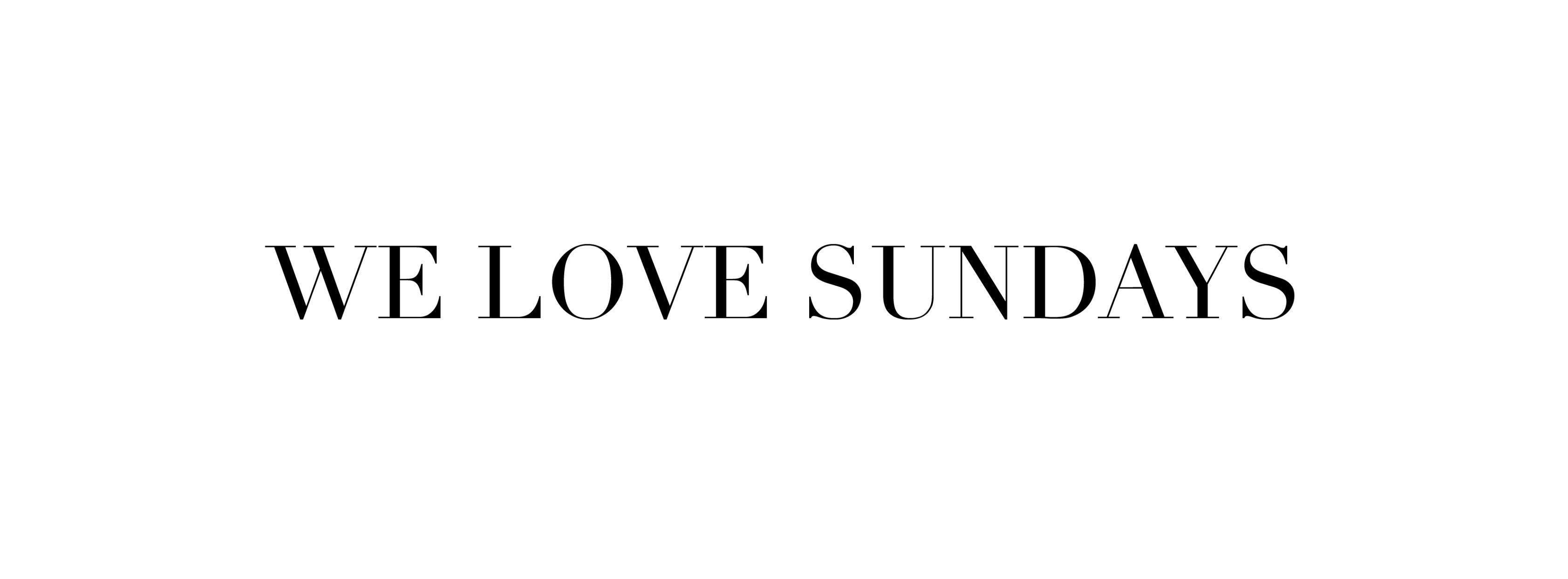 We love sundays