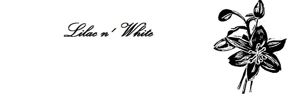 Lilac n' White