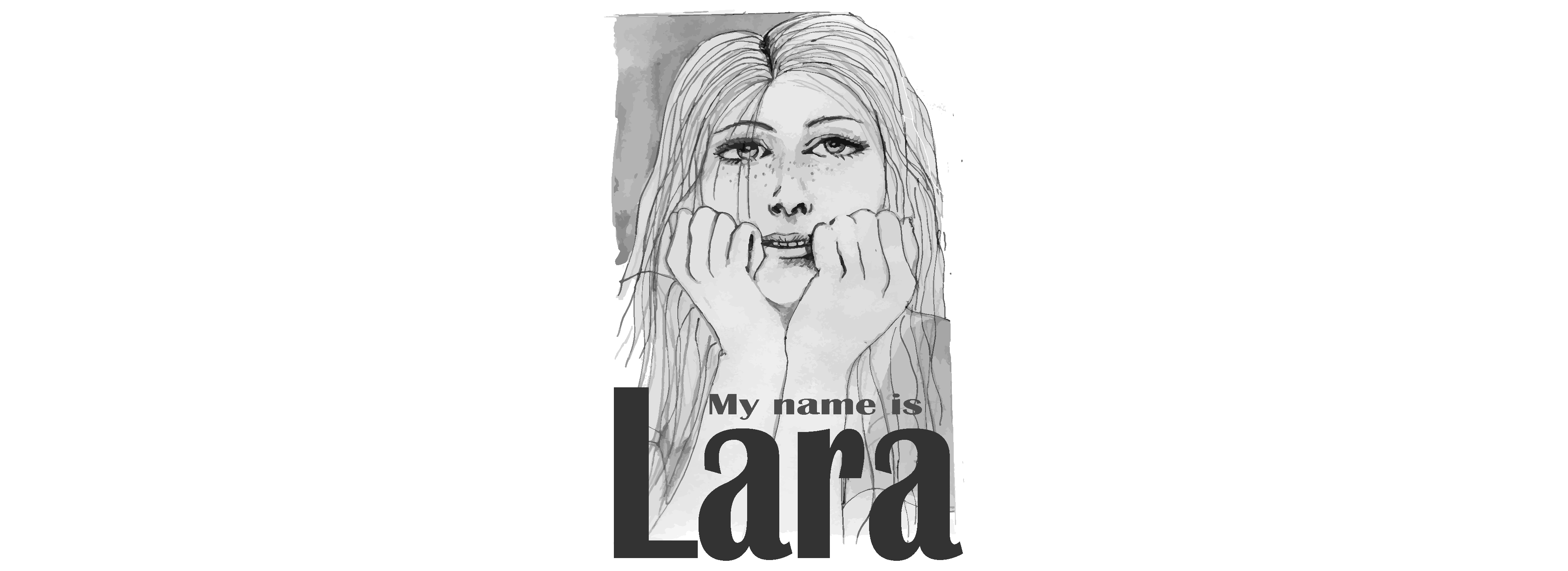 My name is Lara