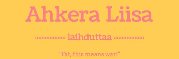 Ahkera Liisa laihduttaa