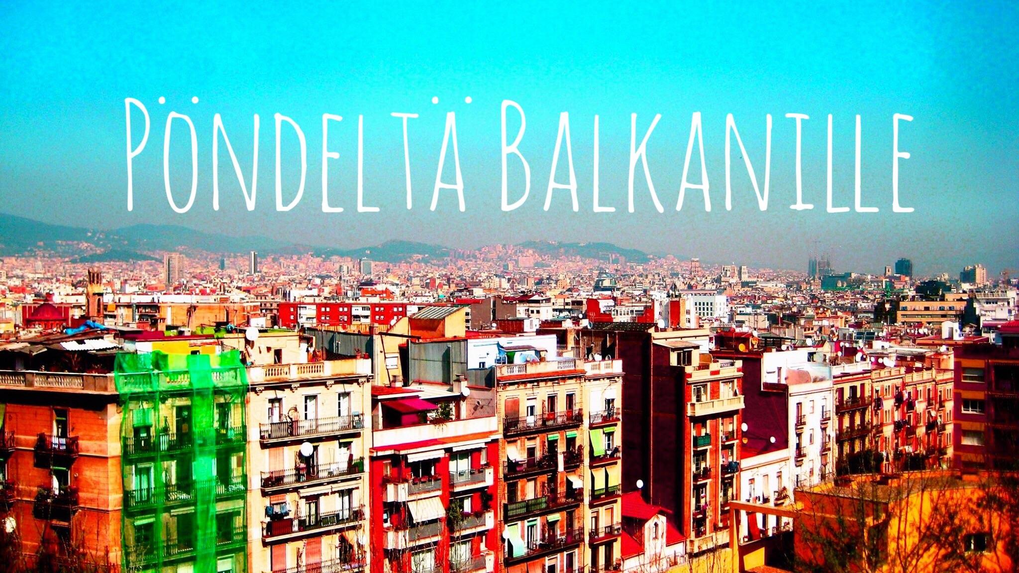Pöndeltä Balkanille