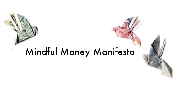 Mindful Money Manifesto