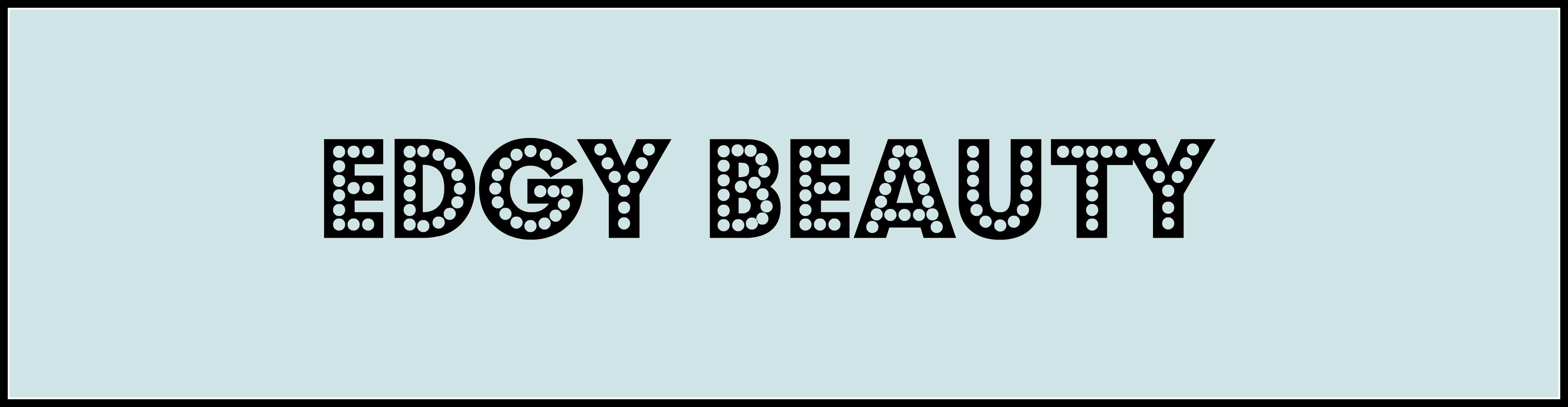 Edgy Beauty