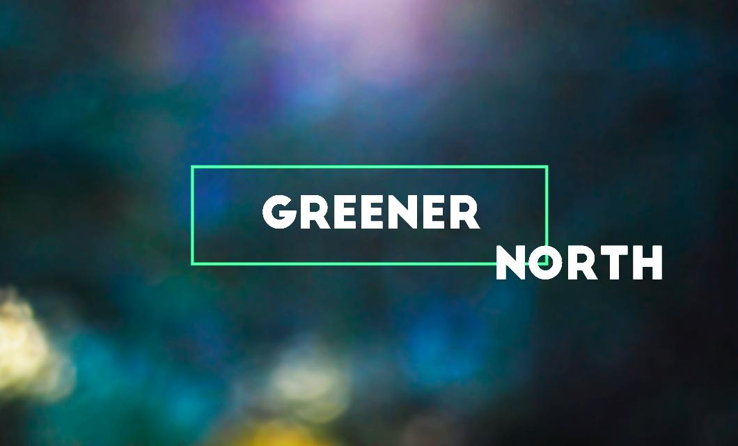 Greener North