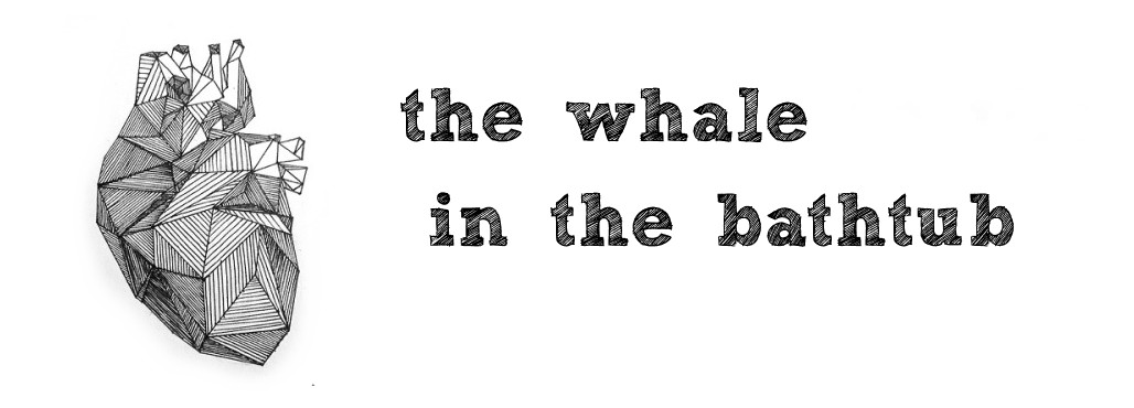 The whale in the bathtub