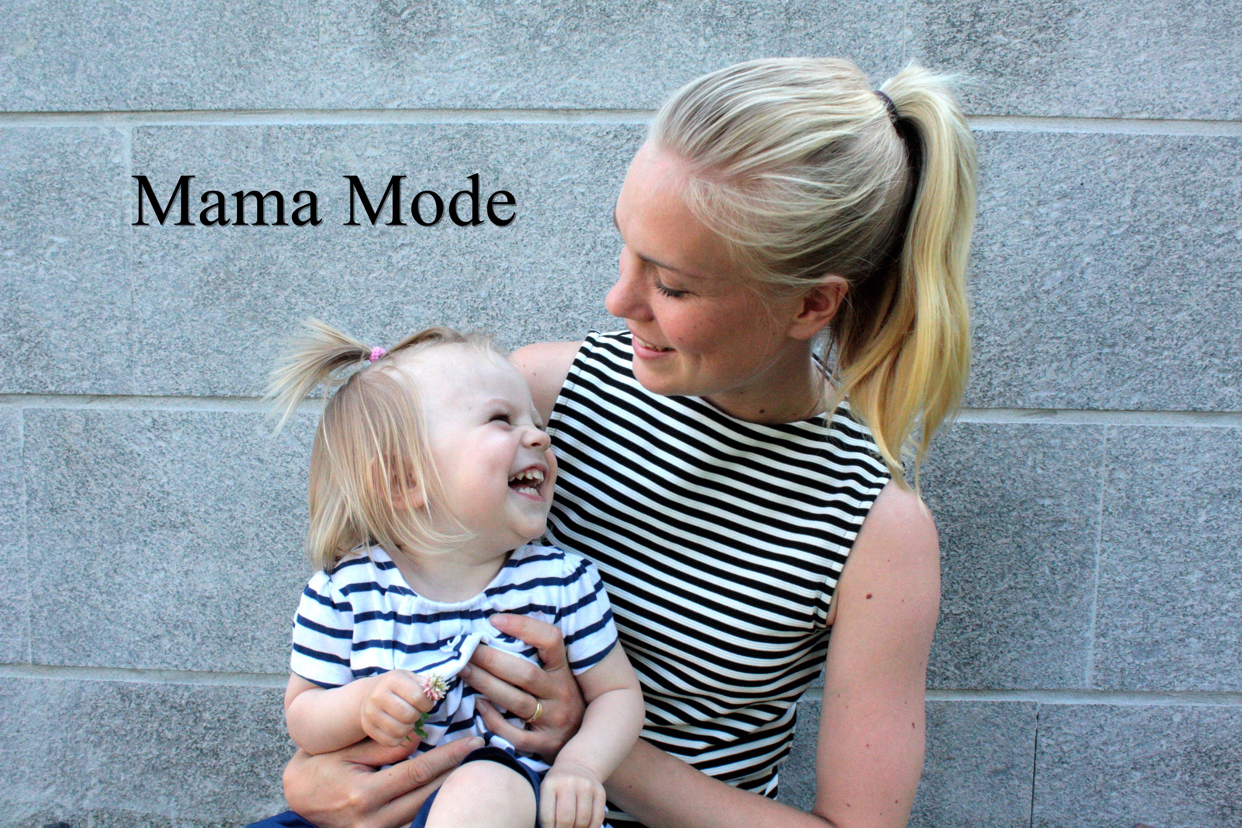 Mama Mode