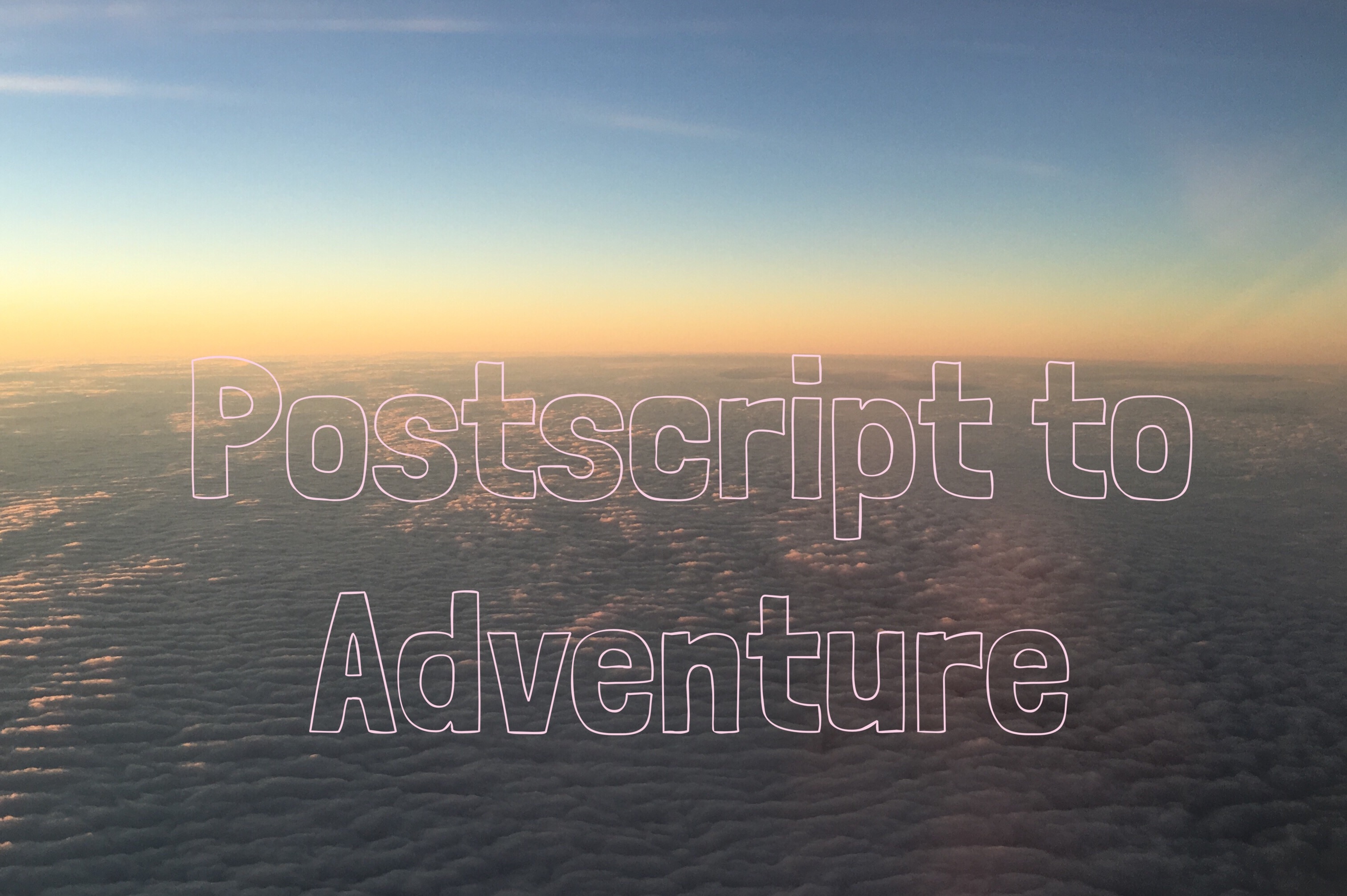 Postscript to Adventure