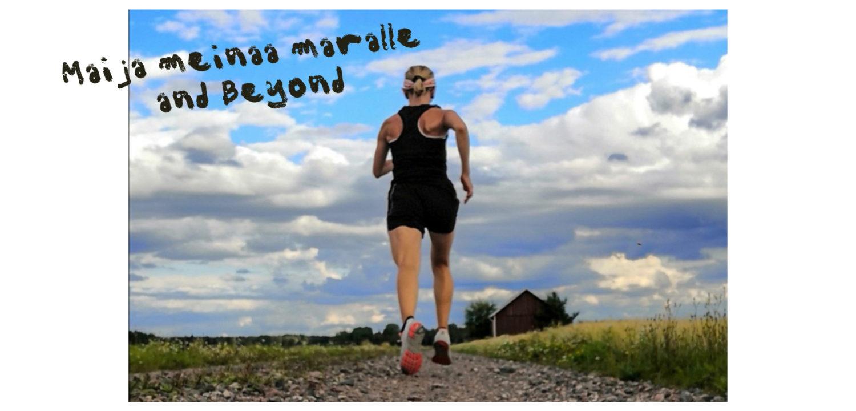 Maija meinaa maralle and beyond
