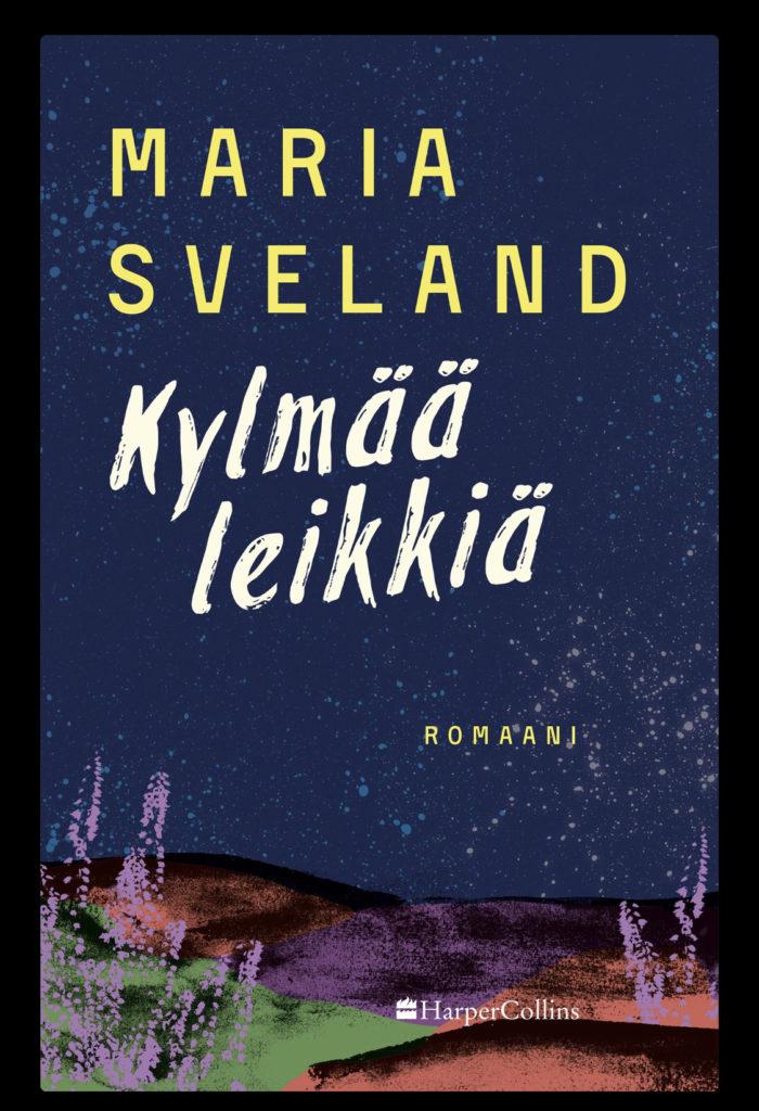 Marie Sveland: Kylmää leikkiä