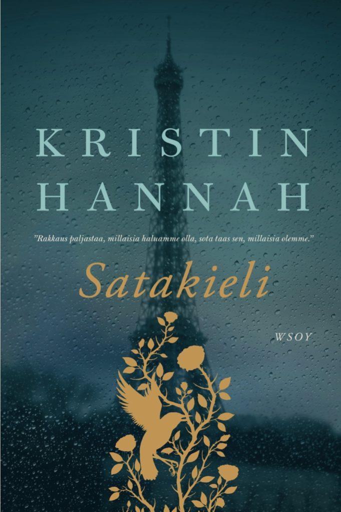 Kristin  Hannah: Satakieli