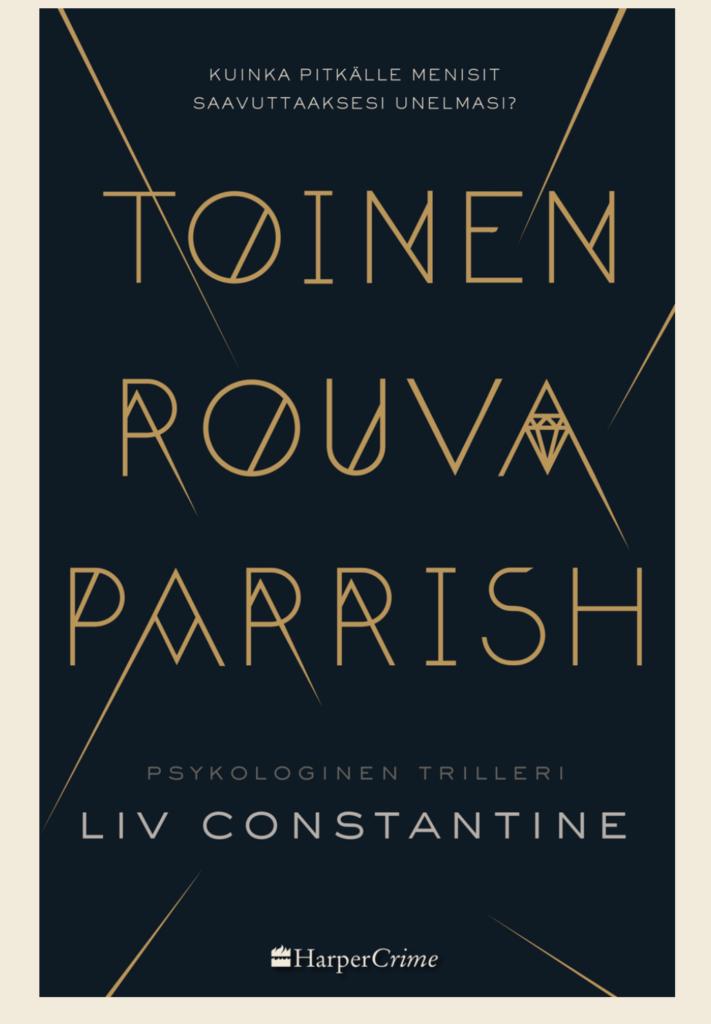 Liv Constantine: Toinen rouva Parrish