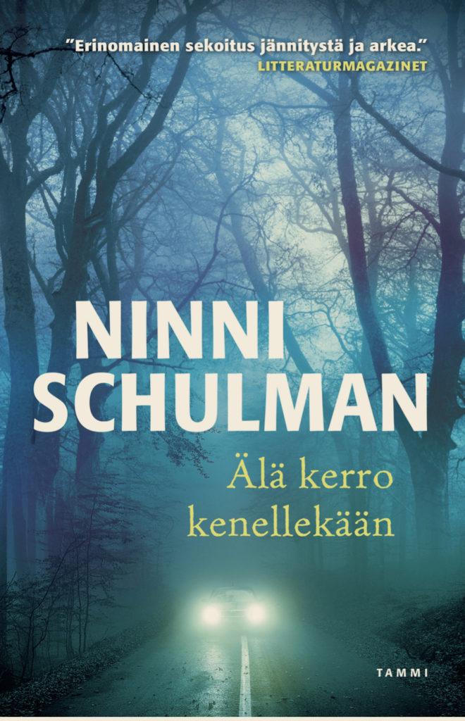 Ninni Schulman: Älä kerro kenellekään
