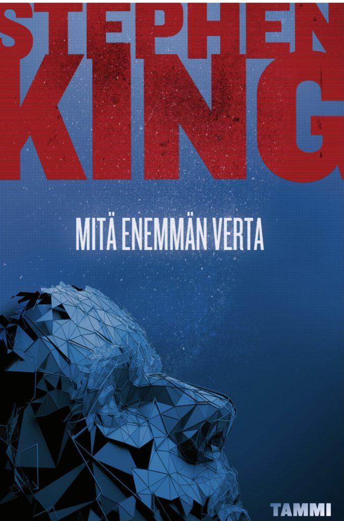 Stephen King: Mitä enemmän verta