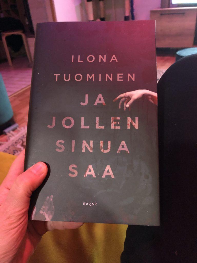 Ilona Tuominen: Ja jollen sinua saa
