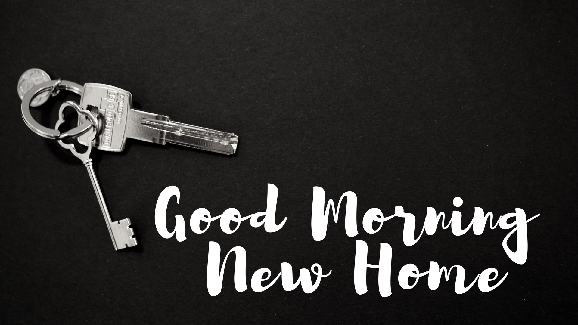 Good Morning New Home