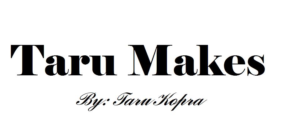 Taru Makes