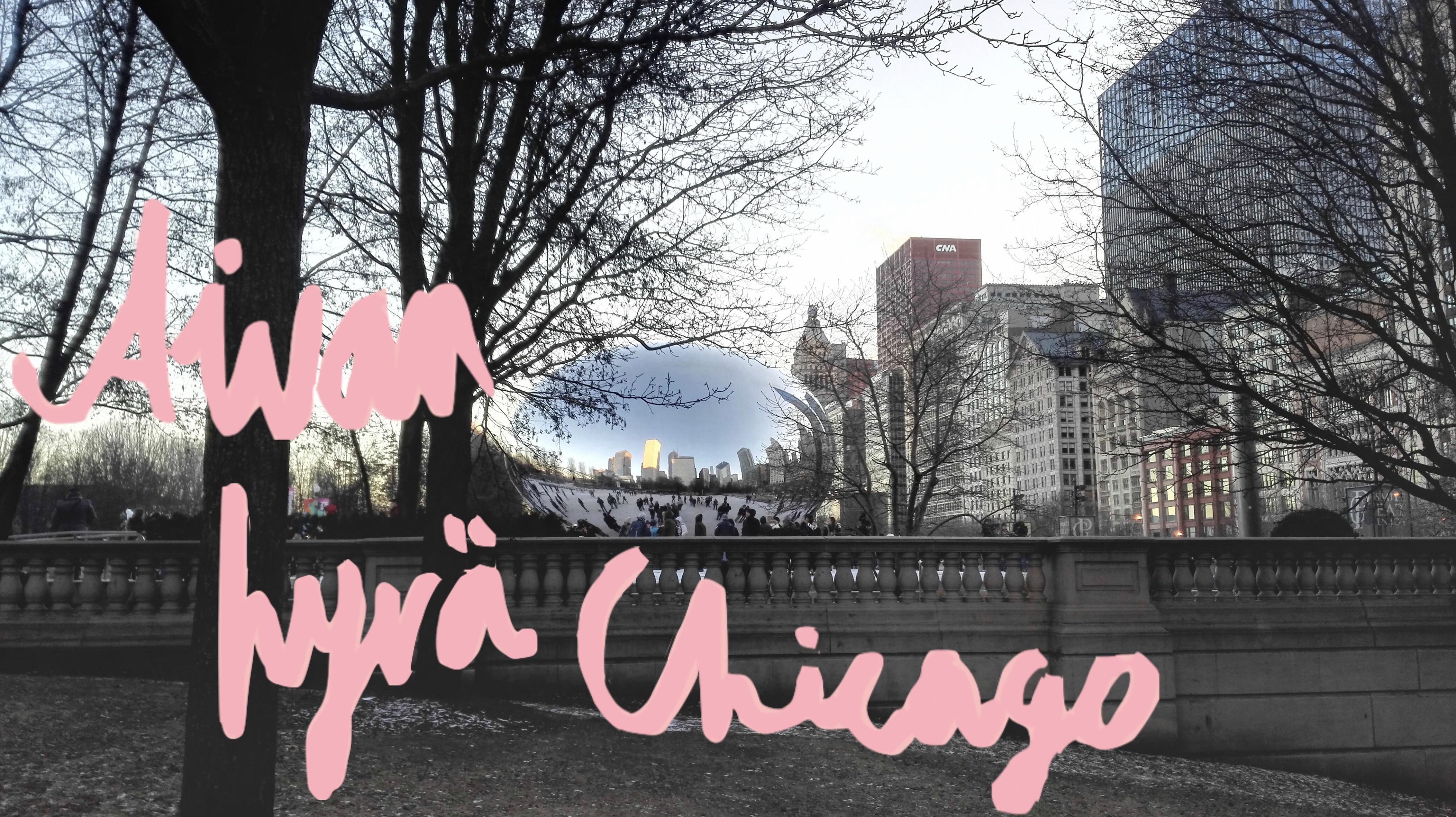 Aivan hyvä Chicago