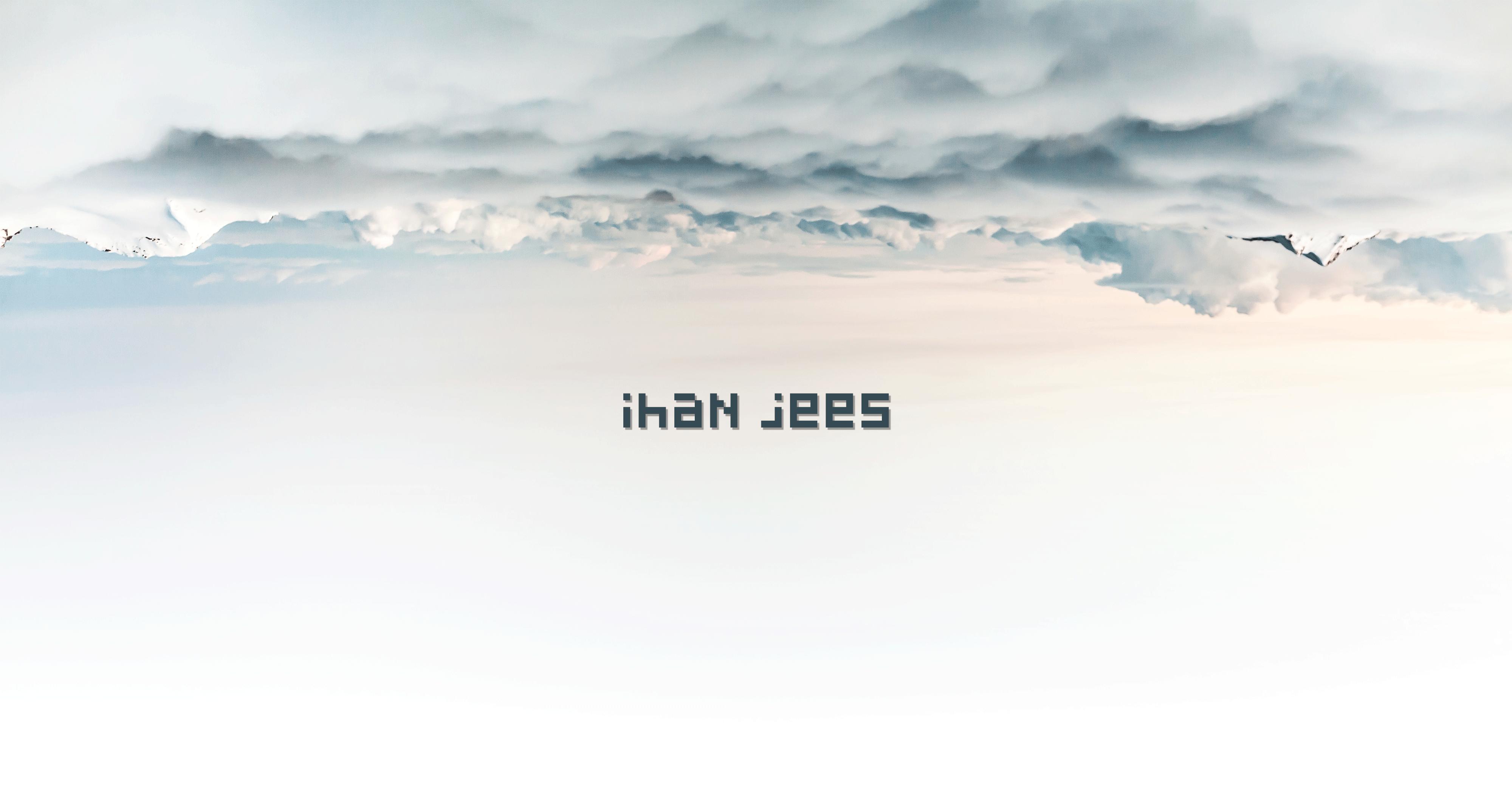 Ihan jees