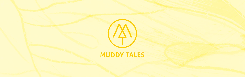 Muddy Tales