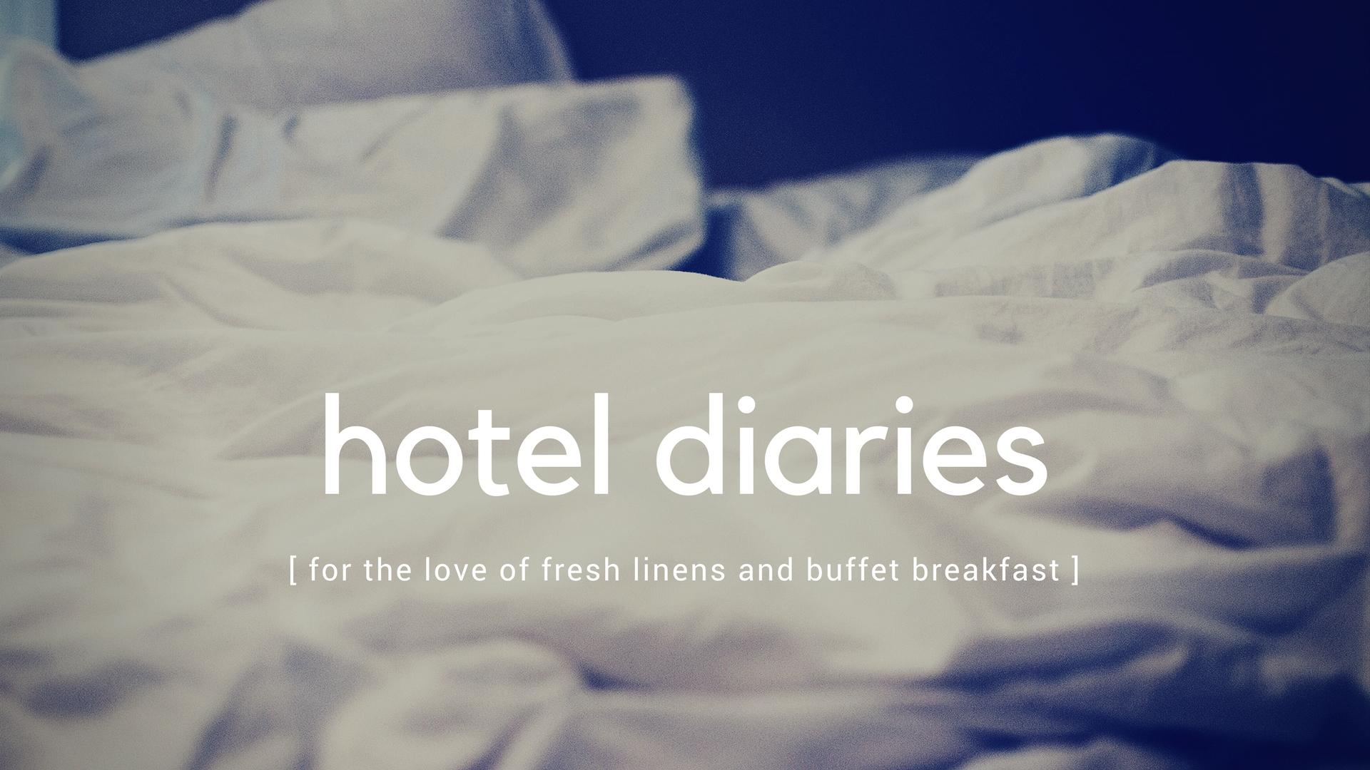 Hotel Diaries