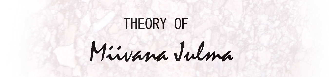 THEORY OF MIIVANA JULMA