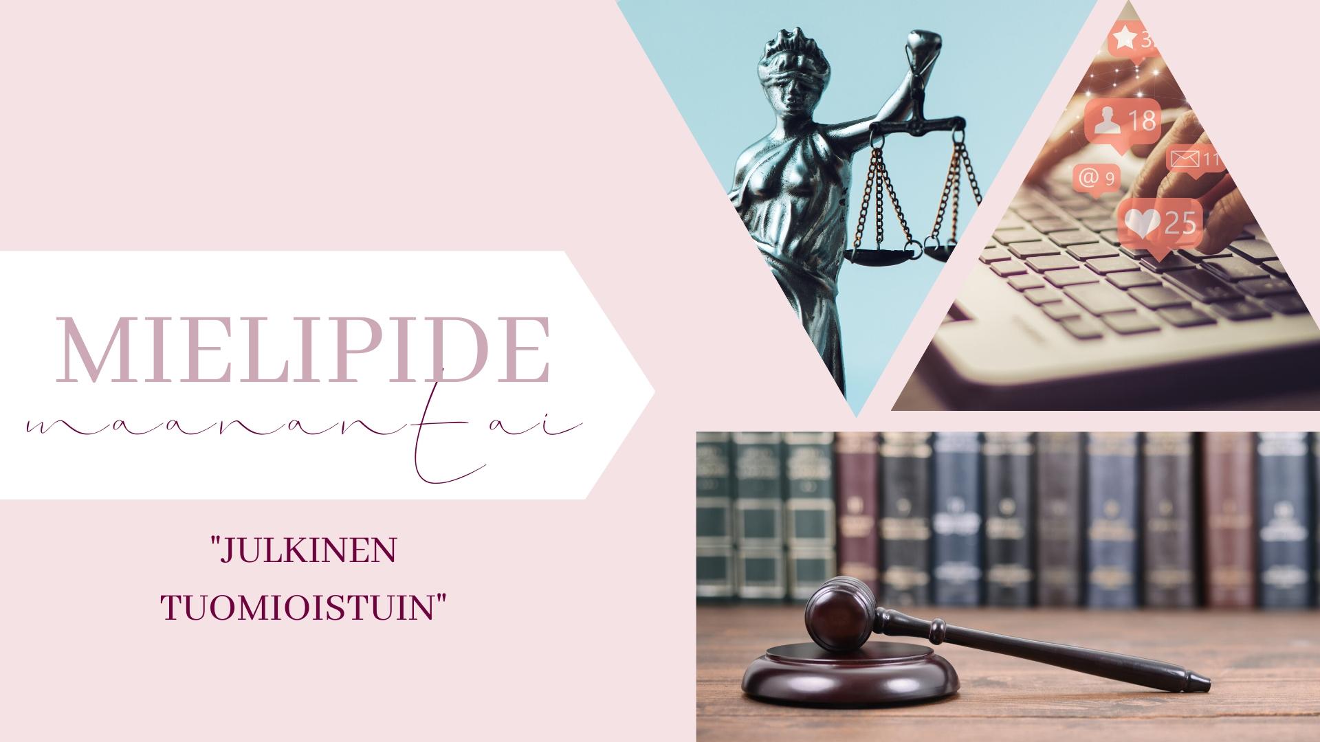 Mielipidemaanantai – Julkinen tuomioistuin
