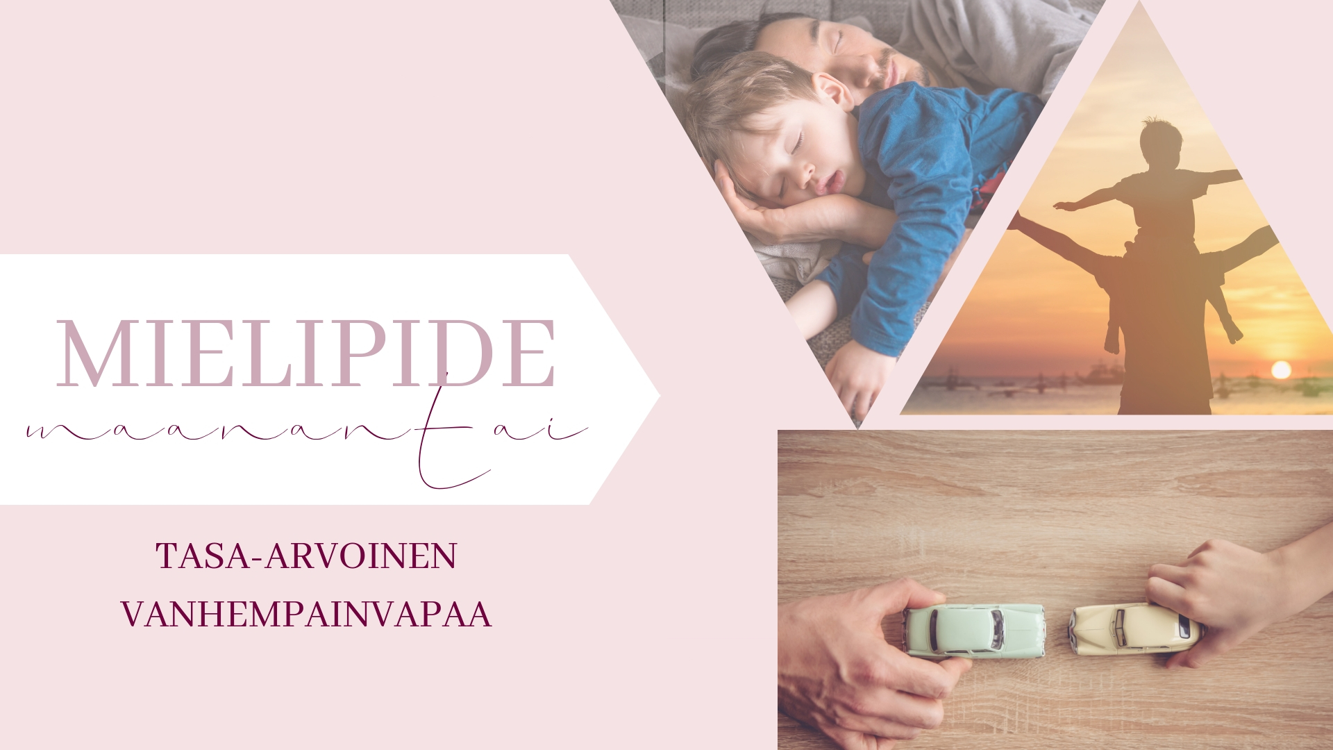 Mielipidemaanantai – Tasa-arvoinen vanhempainvapaa