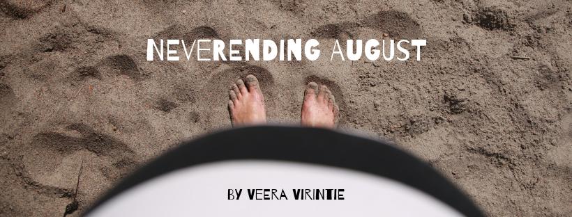 Neverending August