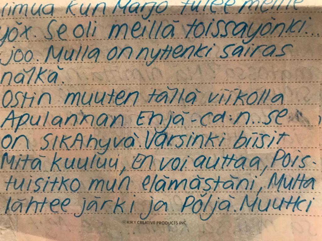 """""""Mulla on nytte 8 viikon tauko ollu dokaamisessa. Jee."""" – Siljan kirje Johannalle 12.7.1996"""