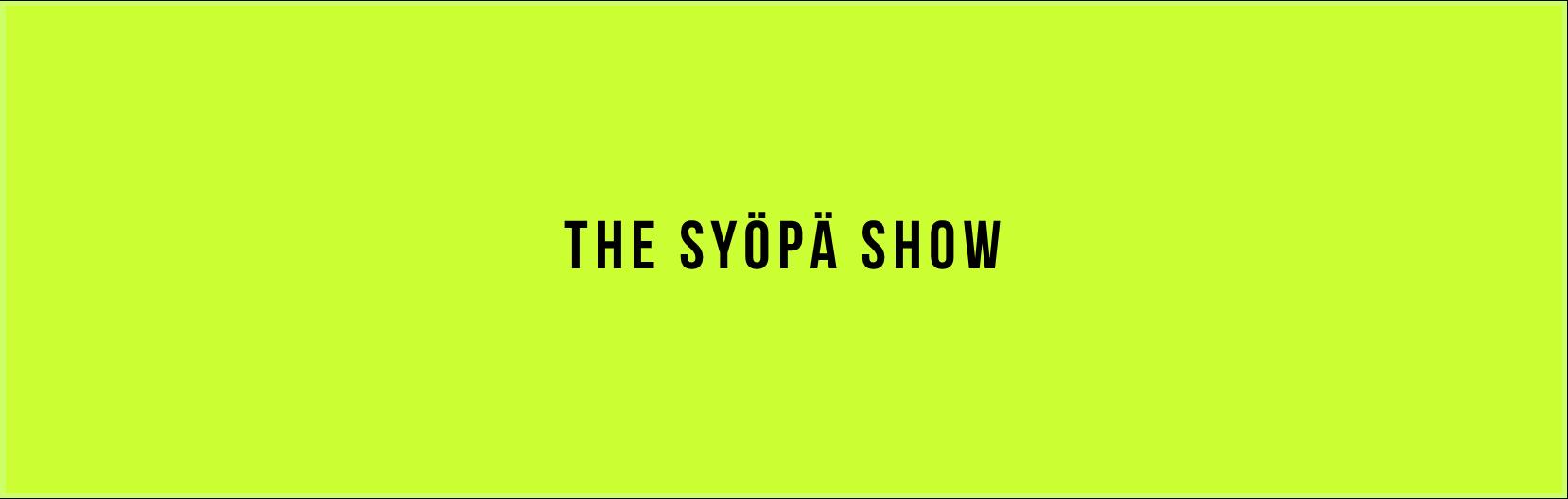 The Syöpä Show