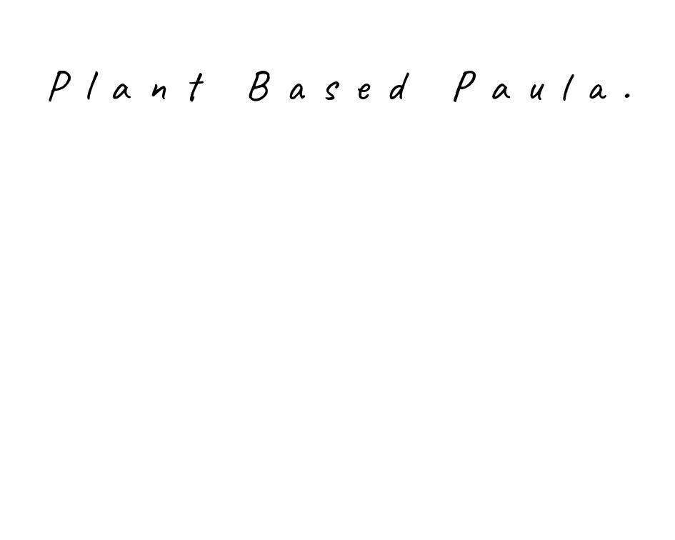 Plant Based Paula