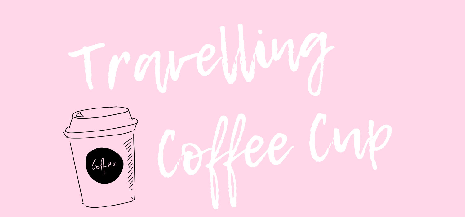 Travelling Coffee Cup