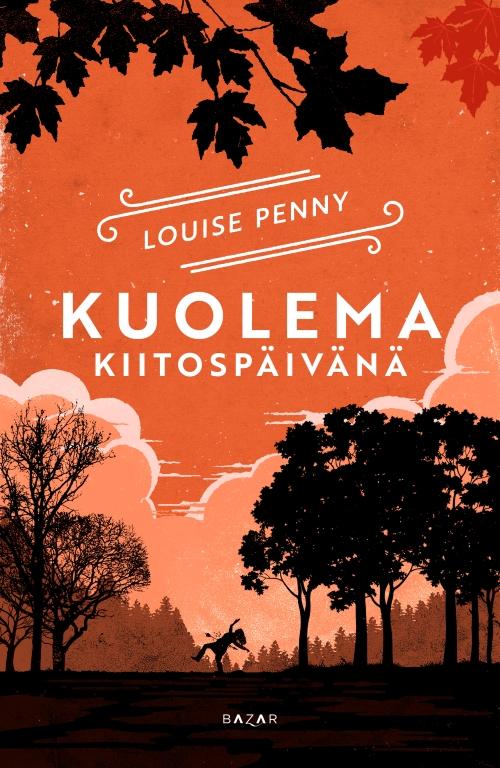 Louise Penny – Kuolema kiitospäivänä